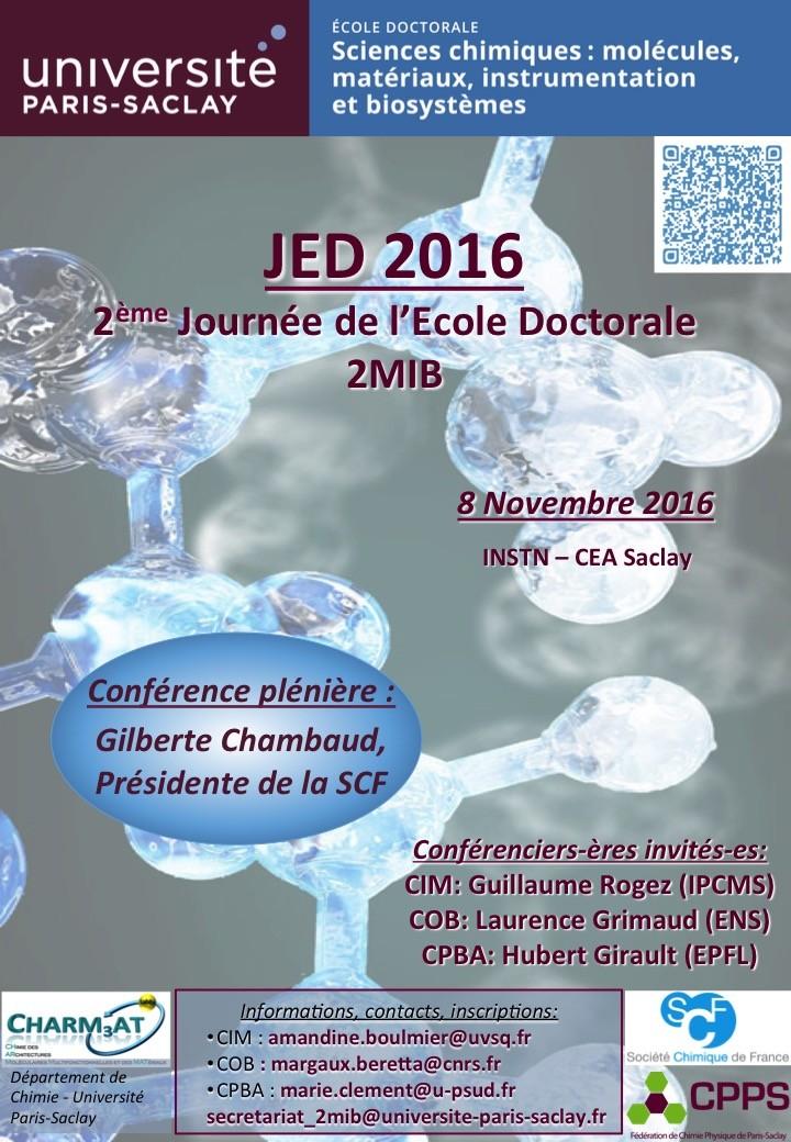 2ème Journée Doctorants - ED Sciences Chimiques (ED 2MIB) : Molécules, Matériaux, Instrumentation et Biosystèmes - JED 2016
