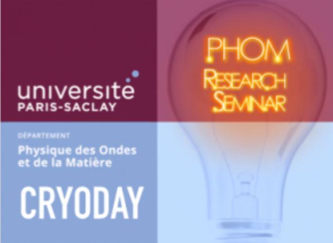 Sur vos agendas : Journée scientifique du Cryopole du Département PhOM - UPS, Vendredi 24/11/2017