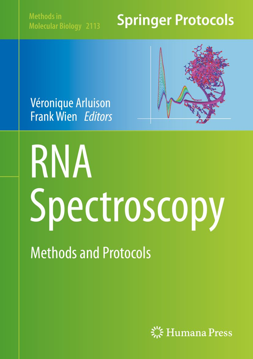 Parution de l'ouvrage : Specroscopie de l'ARN - méthodes et protocoles /  RNA spectroscopy - methods and protocols, Véronique Arluison and Frank Wien