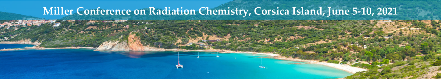 Miller Conference on Radiation Chemistry 2021 - Second Circular
