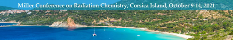 Miller Conference on Radiation Chemistry 2021 - Third Circular